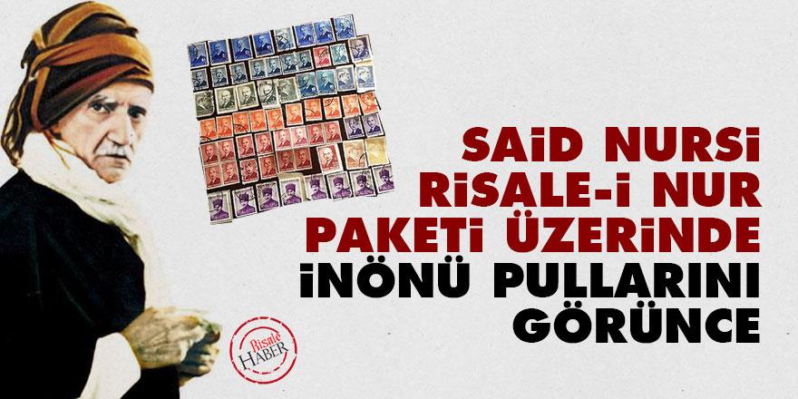 Said Nursi, Risale-i Nur paketi üzerinde İnönü pullarını görünce