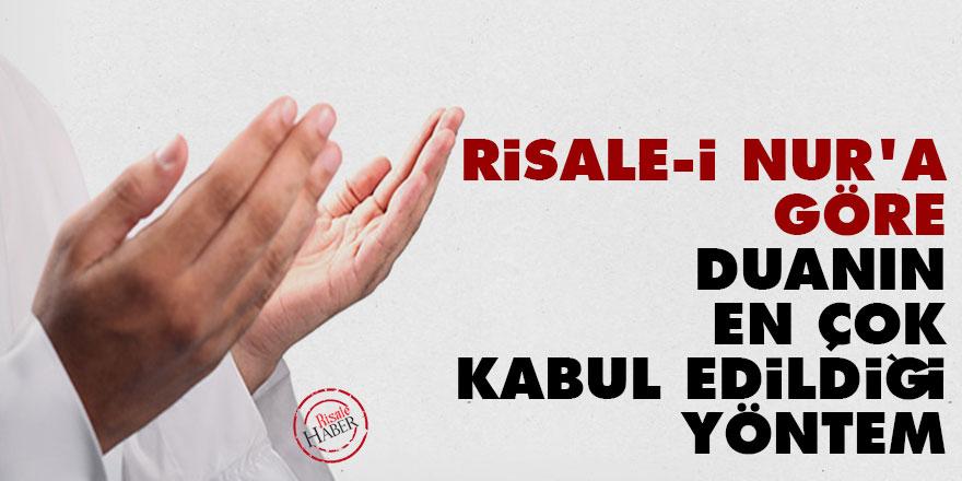 Risale-i Nur'a göre duanın en çok kabul edildiği yöntem
