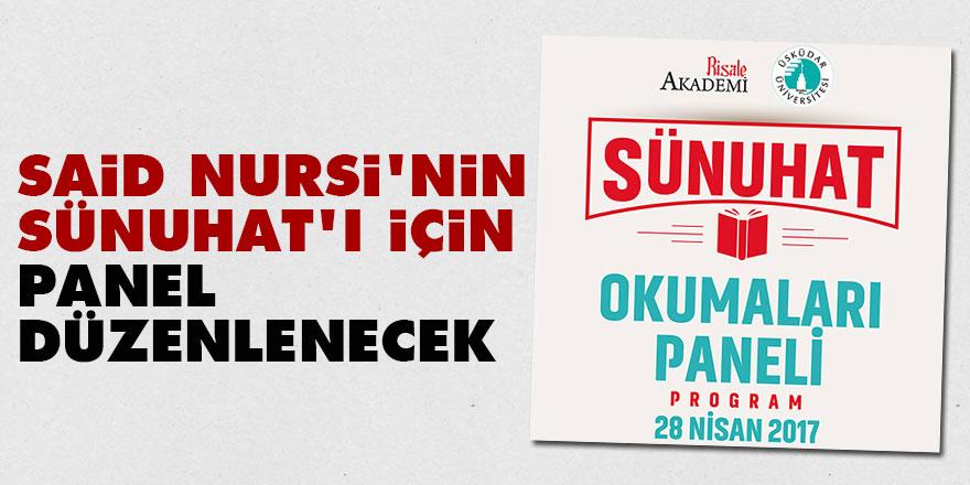 Said Nursi'nin Sünuhat'ı için panel düzenlenecek