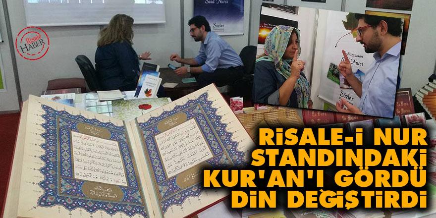 Risale-i Nur standındaki Kur'an'ı gördü din değiştirdi