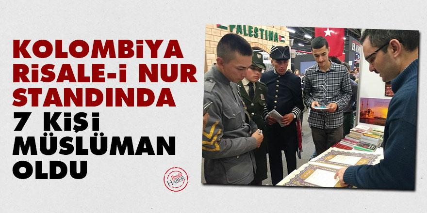 Kolombiya Risale-i Nur standında 7 kişi Müslüman oldu