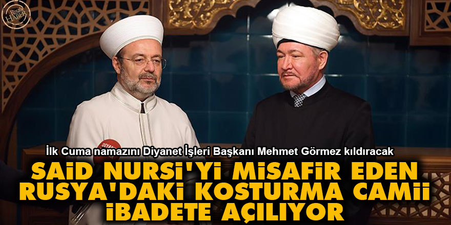 Said Nursi'yi misafir eden Kosturma Camii ibadete açılıyor