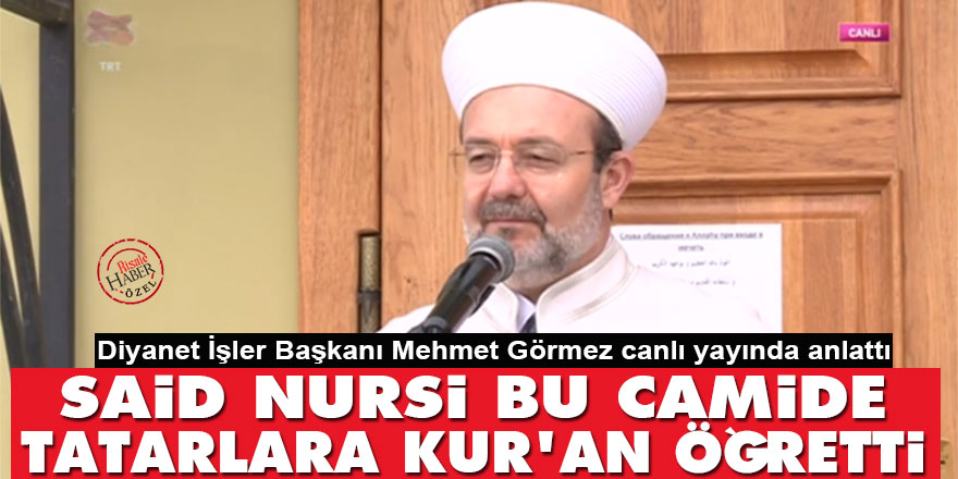 Said Nursi Kostroma camisinde Tatarlara Kur'an öğretti