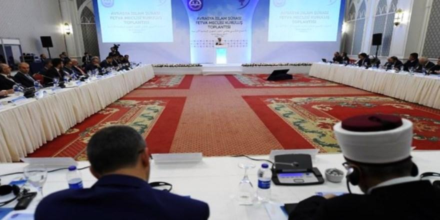 Avrasya İslam Şurası Fetva Meclisi oluşturuldu