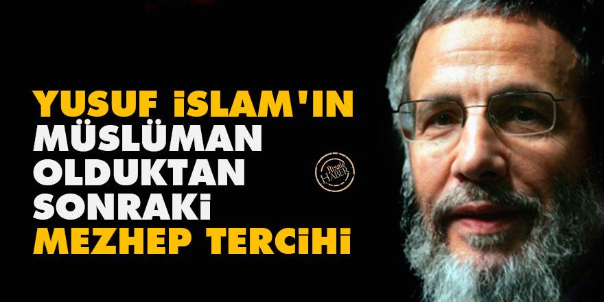 Yusuf İslam'ın Müslüman olduktan sonraki mezhep tercihi
