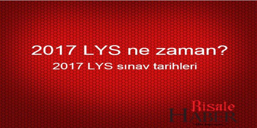 2017 LYS ne zaman yapılacak? LYS'ye kaç gün kaldı?