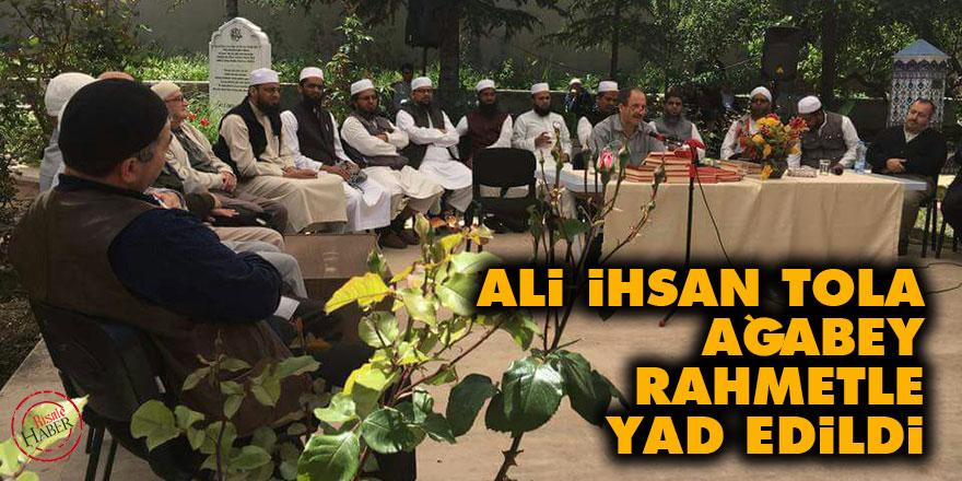 Ali İhsan Tola ağabey rahmetle yad edildi