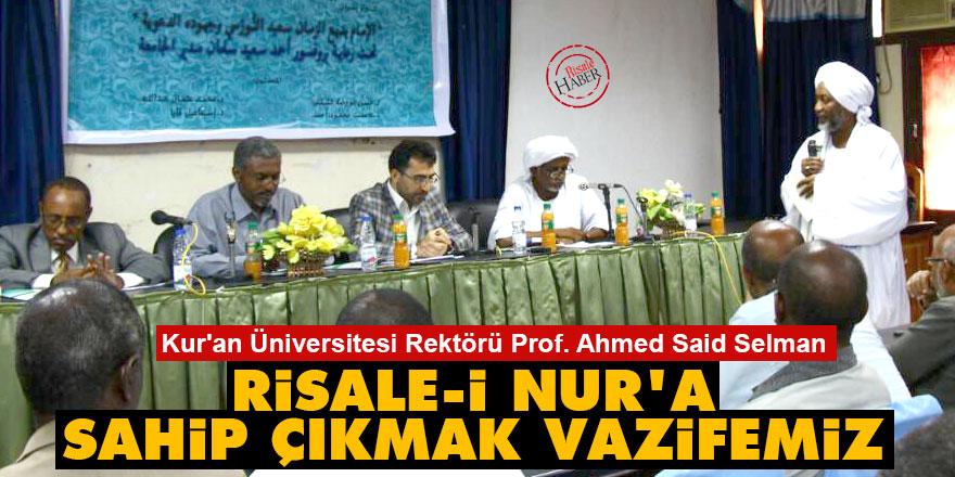 Kur'an Üniversitesi Rektörü: Risale-i Nur'a sahip çıkmak vazifemiz