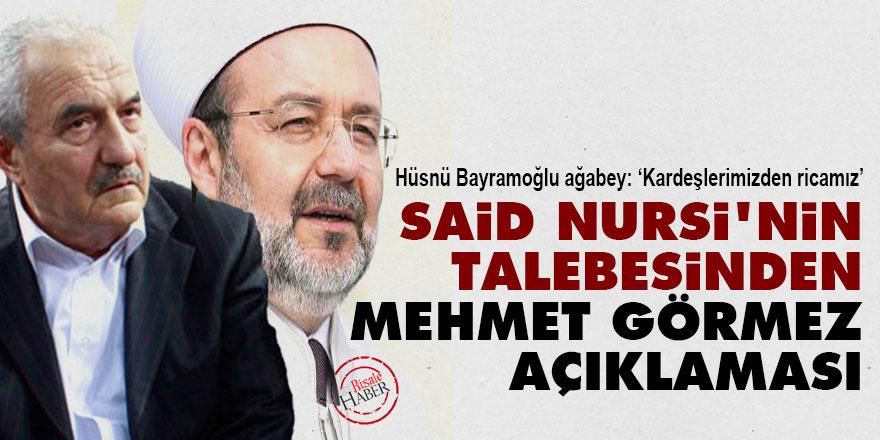Said Nursi'nin talebesinden Mehmet Görmez açıklaması