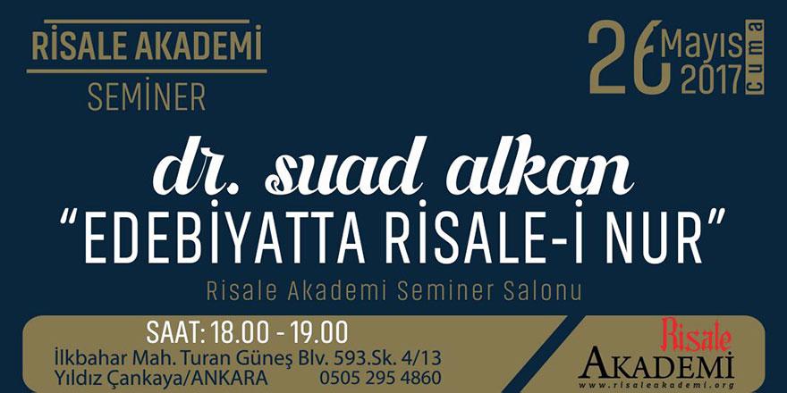 Son Şahitlerden Dr. Suad Alkan 'Edebiyatta Risale-i Nur'u anlatacak