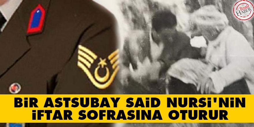Bir astsubay Said Nursi'nin iftar sofrasına oturur