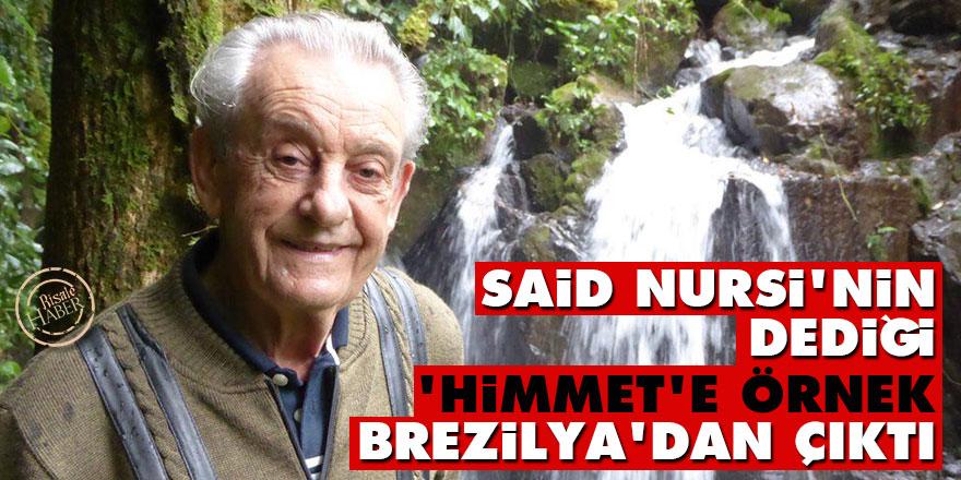 Said Nursi'nin dediği 'himmet'e bir örnek de Brezilya'dan çıktı