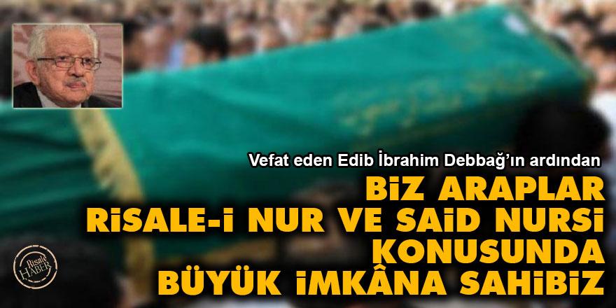 Biz Araplar, Risale-i Nur ve Said Nursi konusunda büyük imkâna sahibiz
