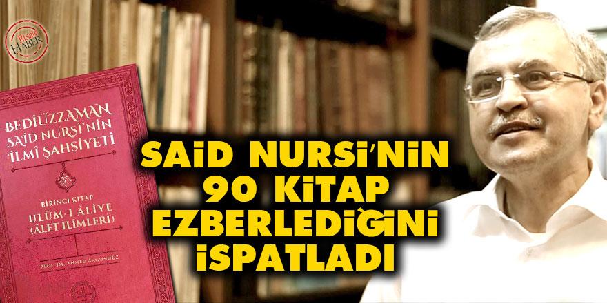 Said Nursi'nin 90 kitap ezberlediğini ispatlayan çalışma