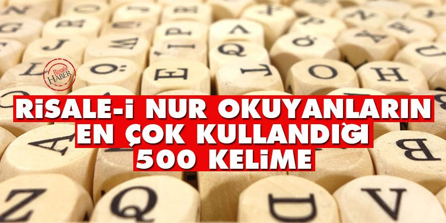 Risale-i Nur okuyanların en çok kullandığı 500 kelime