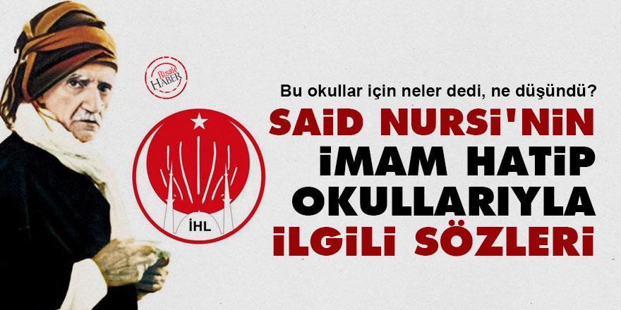 Said Nursi'nin İmam Hatip okullarıyla ilgili sözleri