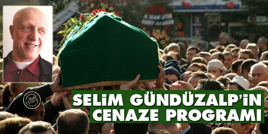 Selim Gündüzalp'in cenaze programı belli oldu