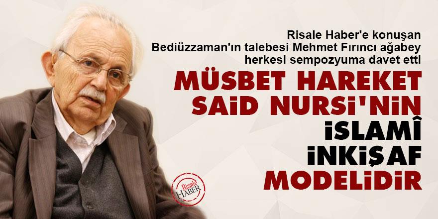 Müsbet Hareket, Said Nursi'nin İslamî inkişaf modelidir