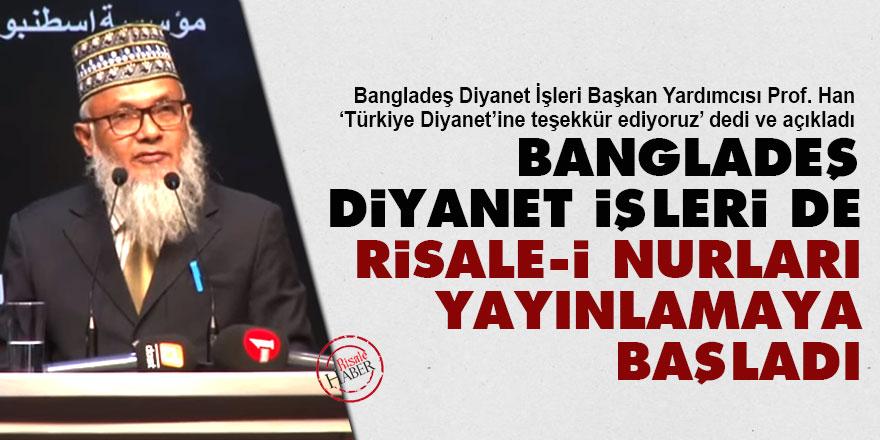 Bangladeş Diyanet İşleri de Risale-i Nurları yayınlamaya başladı