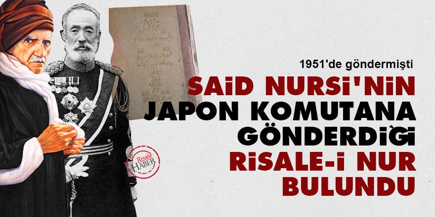 Said Nursi'nin Japon Başkumandana gönderdiği Risale-i Nur bulundu