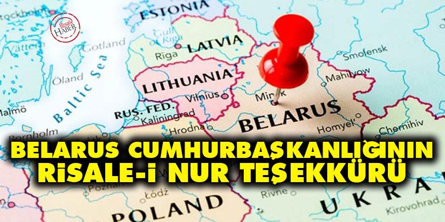 Belarus Cumhurbaşkanlığının Risale-i Nur teşekkürü