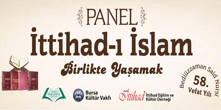 Bursa'da Bediüzzaman Said Nursi programı: İttihad-ı İslam