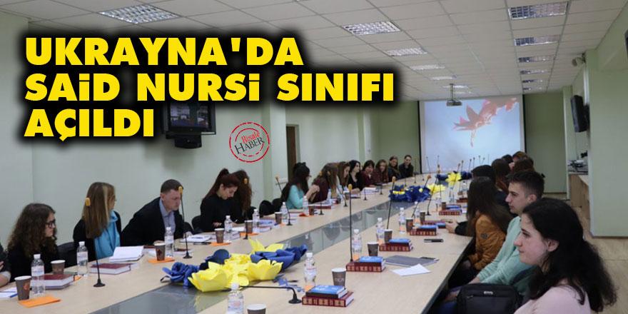 Ukrayna'da Said Nursi sınıfı açıldı
