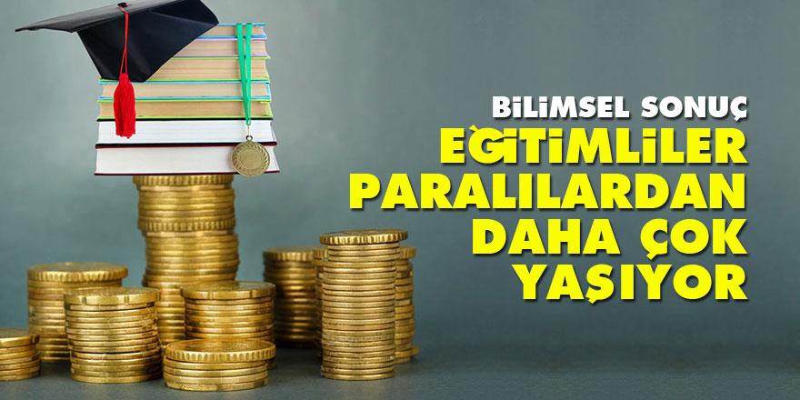 Eğitimli olan parası olandan daha çok yaşıyor