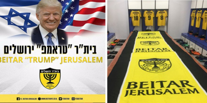İsrail'deki Trump sevgisi futbola da sıçradı