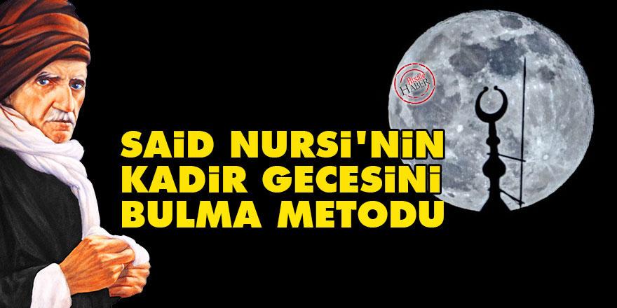 Said Nursi'nin Kadir Gecesini bulma metodu