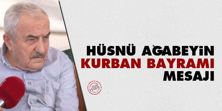 Hüsnü Bayramoğlu Ağabeyin Kurban Bayramı mesajı