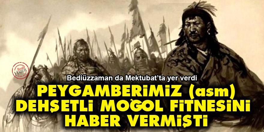 Peygamberimiz (asm) dehşetli Moğol fitnesini haber vermişti