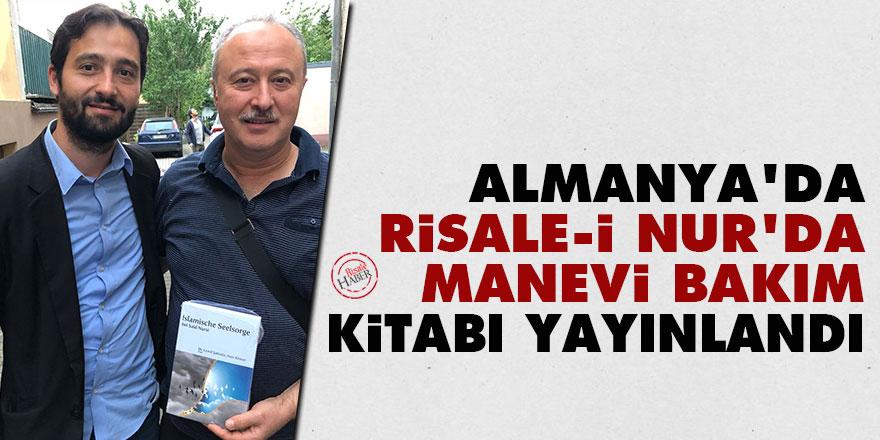 Almanya'da 'Risale-i Nur'da Manevi Bakım' kitabı yayınlandı