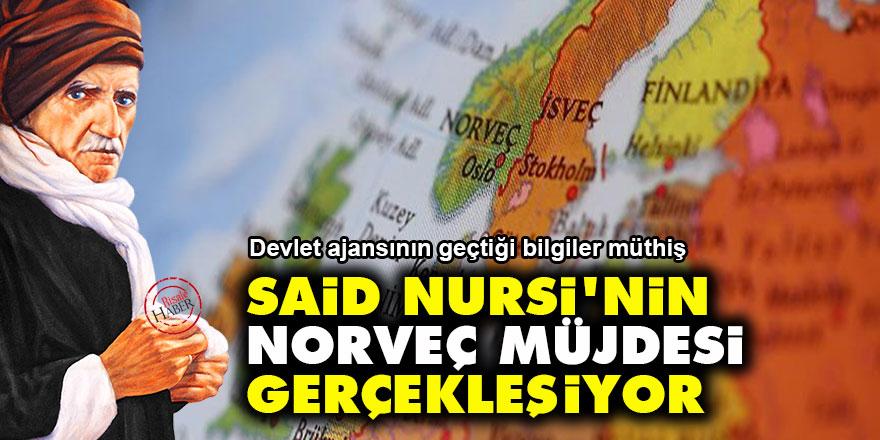 Said Nursi'nin Norveç müjdesi gerçekleşiyor