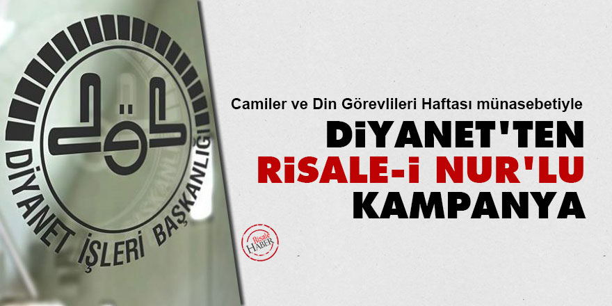 Diyanet'ten Risale-i Nur'lu kampanya