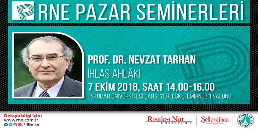 Prof. Nevzat Tarhan 'İhlas Ahlakı'nı anlatacak
