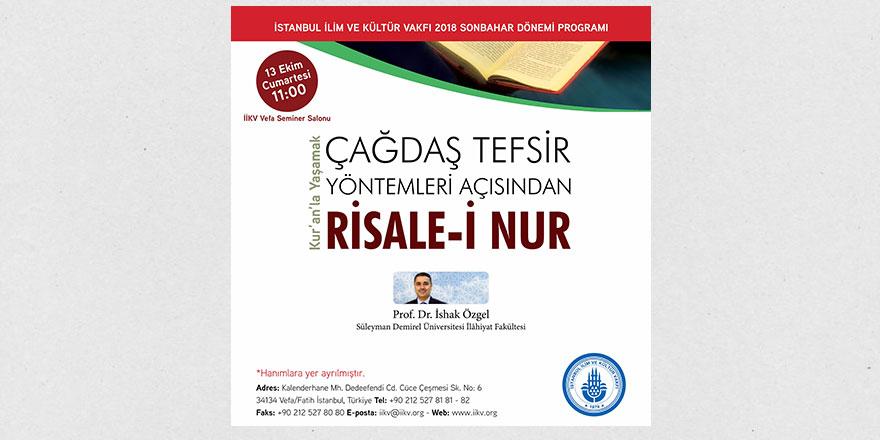 Çağdaş tefsir yöntemleri açısından Risale-i Nur semineri