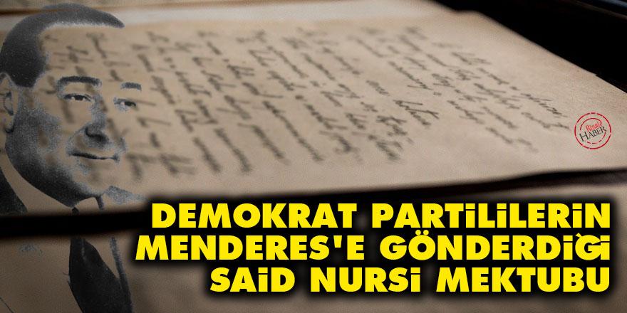 Demokrat Partililerin Menderes'e gönderdiği Said Nursi mektubu