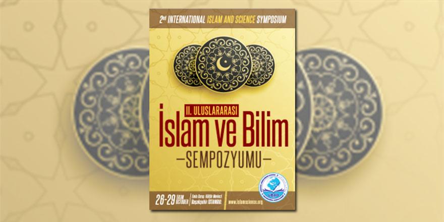 İslam ve Bilim Sempozyumu'nda Kur'an'ın İ'caz ve Belagatı konuşulacak