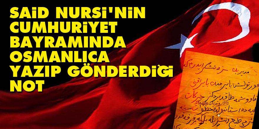 Said Nursi'nin Cumhuriyet bayramında Osmanlıca yazıp gönderdiği not