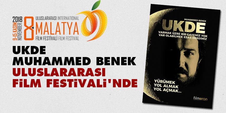 Ukde Muhammed Benek filmi Malatya Uluslararası Film Festivali'nde