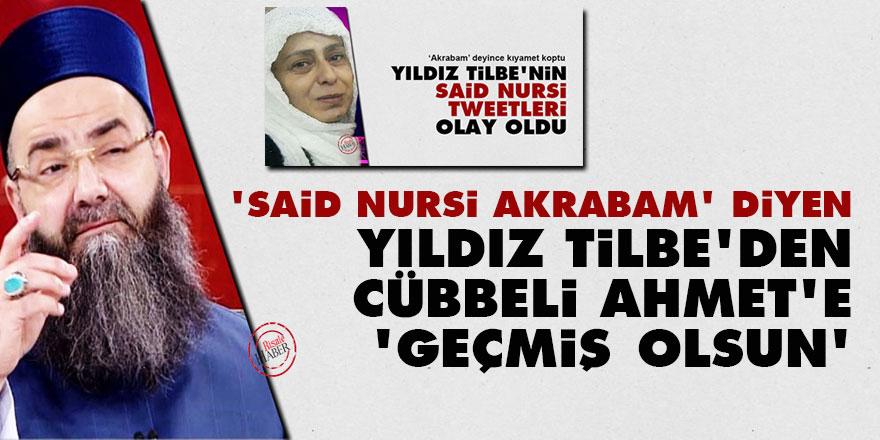 'Said Nursi akrabam' diyen Yıldız Tilbe'den Cübbeli Ahmet'e 'geçmiş olsun' mesajı