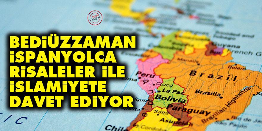 Bediüzzaman İspanyolca Risaleler ile İslamiyete davet ediyor