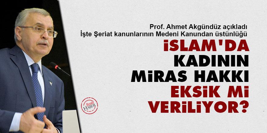 İslam'da kadının miras hakkı eksik mi veriliyor?