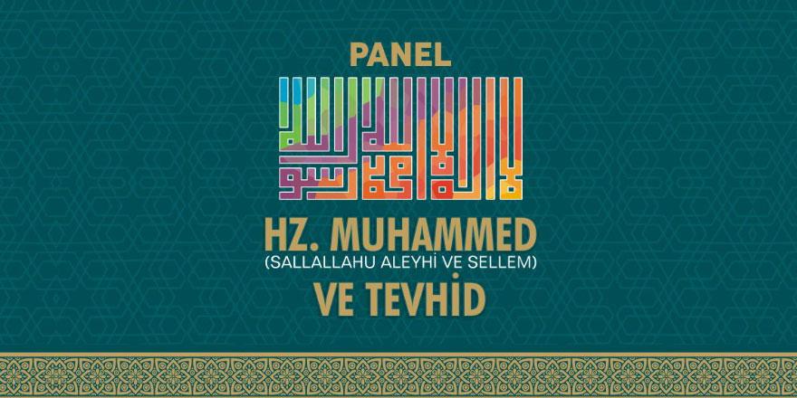 Şanlıurfa'da Hz. Muhammed (asm) ve Tevhid Paneli