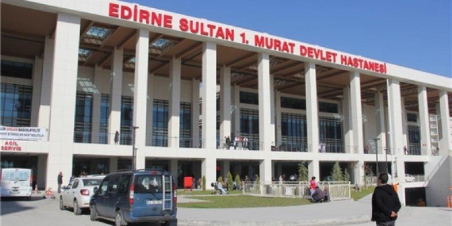 Edirne'nin en modern hastanesi sağlık turizminde de iddialı