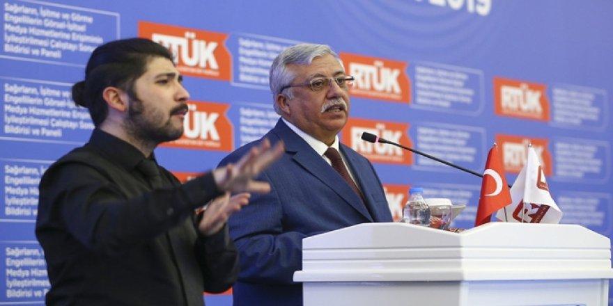 """RTÜK Başkanı: """"Medyamızda engellilerin düşünülmesi bir haktır"""""""