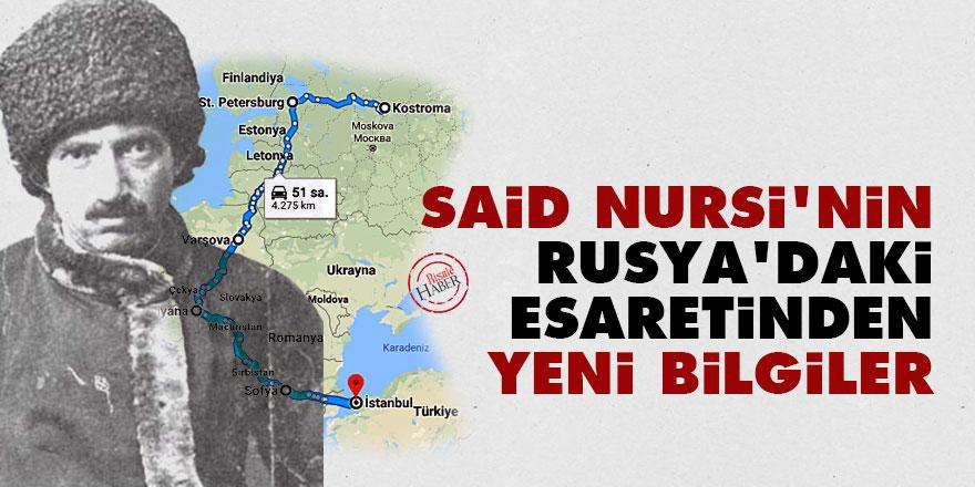 Said Nursi'nin Rusya'daki esaretinden yeni bilgiler