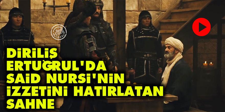 Diriliş Ertuğrul'da Said Nursi'nin izzetini hatırlatan sahne