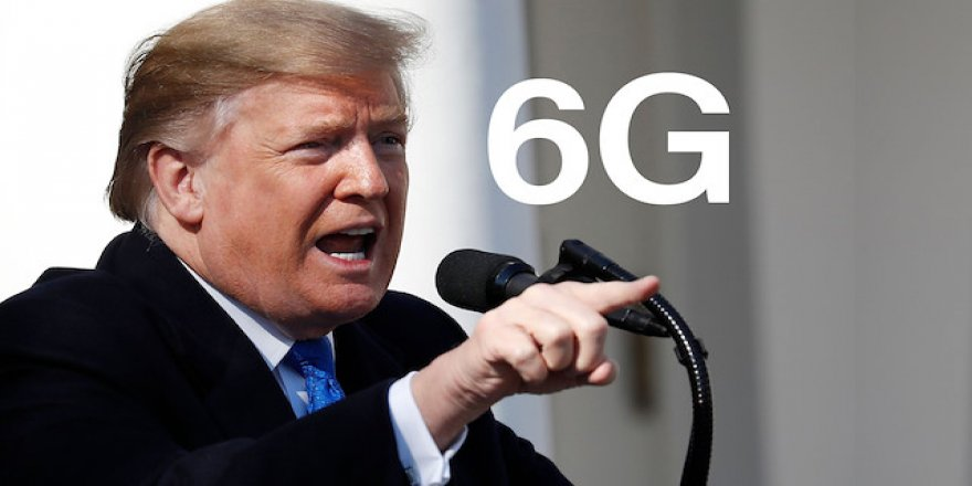 Trump 5G'den önce 6G'yi görmek istiyor